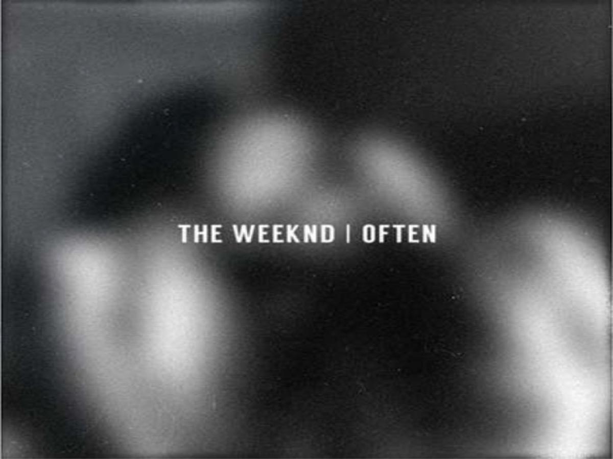 The Weeknd, Often Single