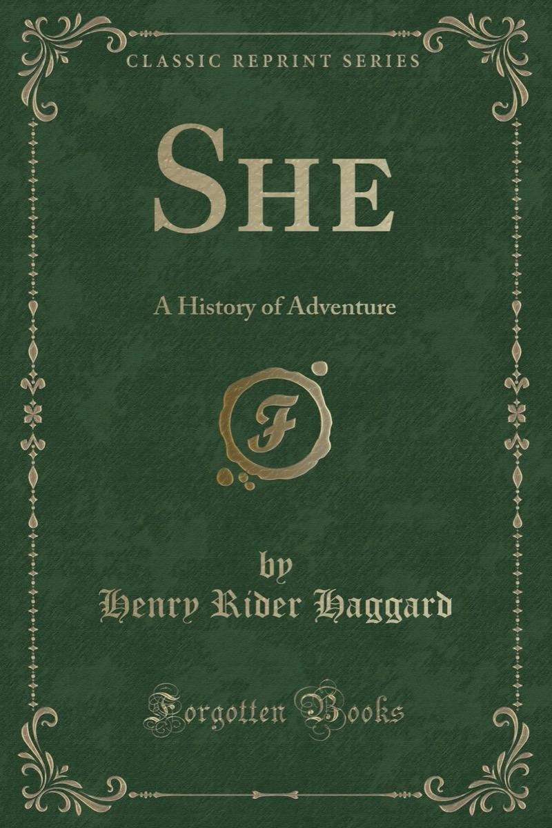 She: A History of Adventure Book Cover