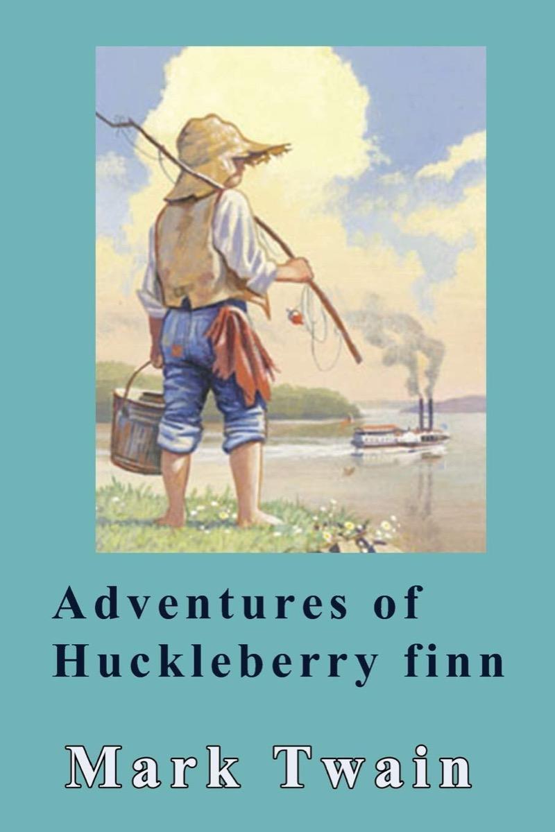 "Book Cover of ""Adventures of Huckleberry Finn"" by Mark Twai"
