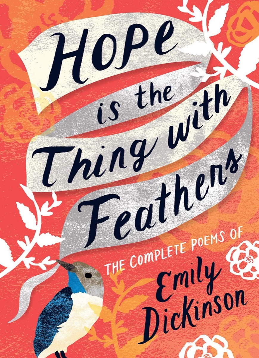 """Book cover of """"Hope is the Thing with Feathers"""" by Emily Dickinson"""