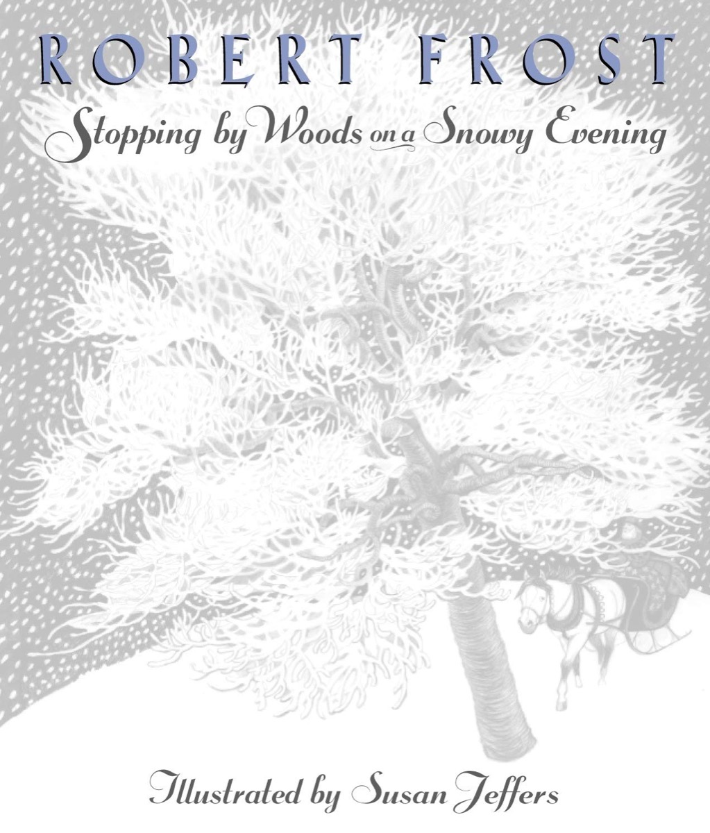 """Book cover of """"Stopping by Wood on a Snowy Evening"""" by Robert Frost"""