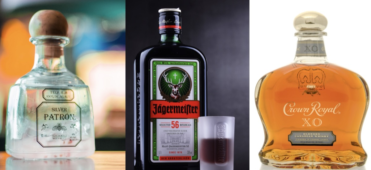 Patron, Jagermiester, and Crown Royal